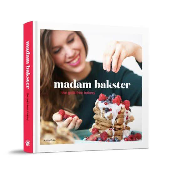 Madam Bakster kookboek - the guiltfree bakery