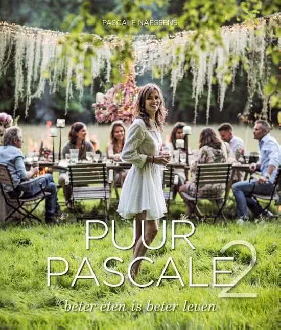 Puur Pascale 2 - kookboek van Pascale Naessens
