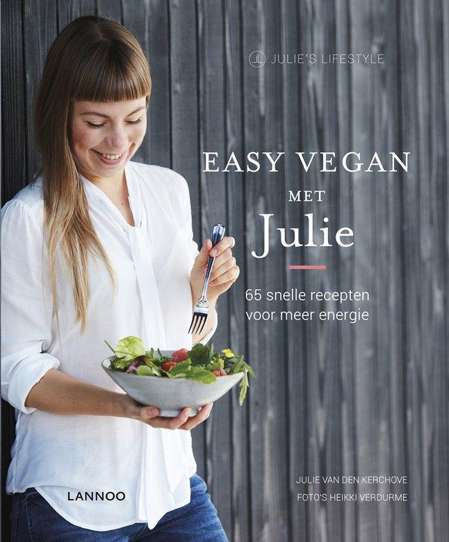 Easy Vegan - kookboek van Julie Vandenkerckhove